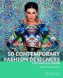 50 Contemporary Fashion Designers, Doria Santlofer, 3791347136
