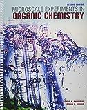 Microscale Experiments in Organic Chemistry, Bhowmik, Pradip K. and Behnia, Mahin S., 1465232958