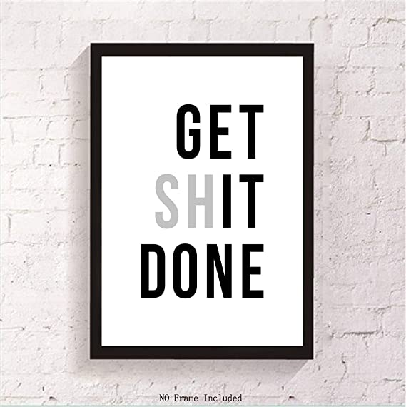 Get Shit Done Decal Choose Color V and T Gifts