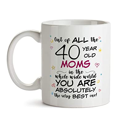 40th Mom Birthday Gift Mug