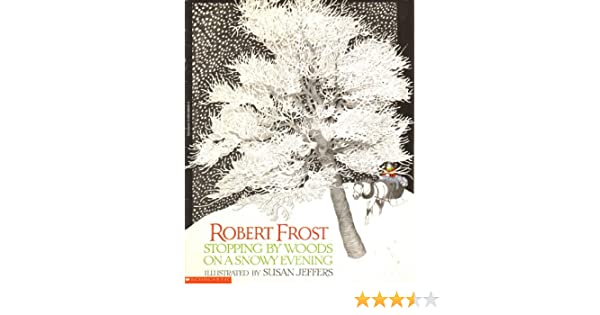 Stopping By Woods On A Snowy Evening Frost Robert Illustrated By