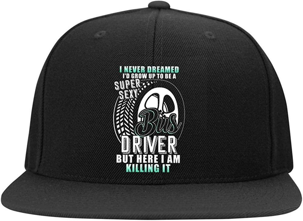 Cool Bus Driver Cap I Never Dreamed Profile Snapback Hat