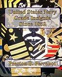United States Navy Grade Insignia Since 1852, Preston B. Perrenot, 1448646251