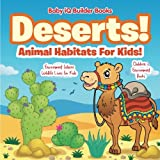 Deserts! - Animal Habitats for Kids! Environment Where Wildlife Lives - Children's Environment Books