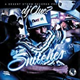 It's Me Snitches by DJ Clue? (2007-08-27)
