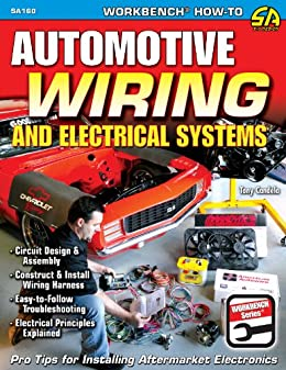 automotive wiring and electrical systems (workbench series) by [candela,  tony]
