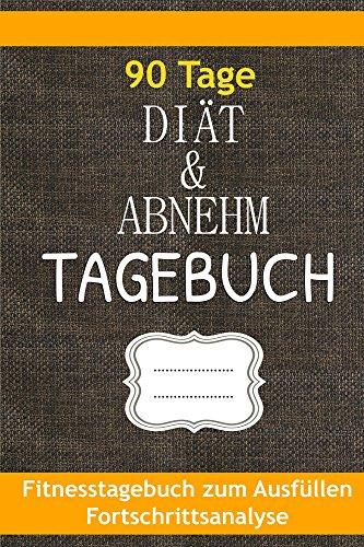 Amazon Com Diat Abnehmtagebuch Fitness Tagebuch Zum Ausfullen