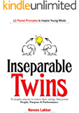 Inseparable Twins: Paired Principles to Inspire Young Minds