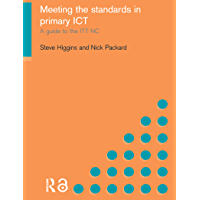 Meeting the Standards in Primary ICT: A Guide to the ITTNC (English Edition)