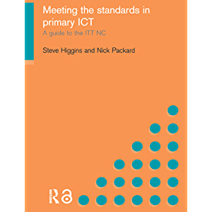 Meeting the Standards in Primary ICT: A Guide to the ITTNC