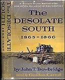 Desolate South, Eighteen Sixty-Five to Eighteen Sixty-Six, John Townsend Trowbridge, 0836953037