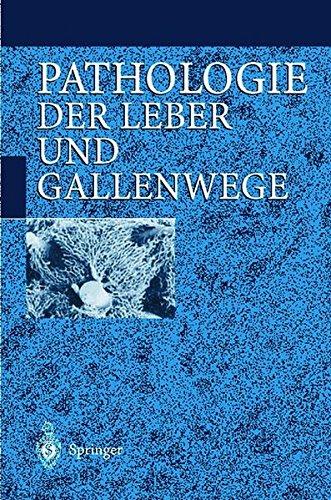 Pathologie der Leber und Gallenwege (German Edition)