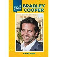 Bradley Cooper (Blue Banner Biographies)