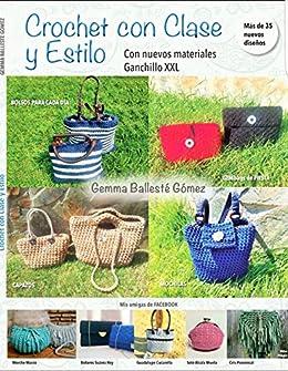 CROCHET CON CLASE Y ESTILO (Spanish Edition) by [Gómez, Gemma Ballesté]