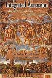 Integrated Ascension, Joshua David Stone, 0595170137