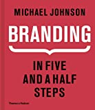 Branding In Five and a Half Steps: In Five and a Half Steps