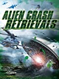 Alien Crash Retrievals