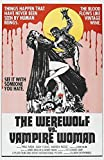The Werewolf Vs. Vampire Woman (Aka The Werewolf Versus The Vampire Woman) Us Poster From Left: Patty Shepard Paul Naschy 1971 Movie Poster Masterprint (24 x 36)