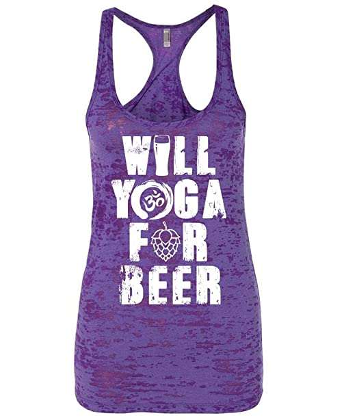 7ace0de10 Amazon.com: Guerrilla Tees Will Yoga for Beer Shirt Funny Womens Tank top  Comfortable Workout Clothes Graphic tees: Clothing
