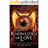The Knowledge of Love (The Nememiah Chronicles Book 4)