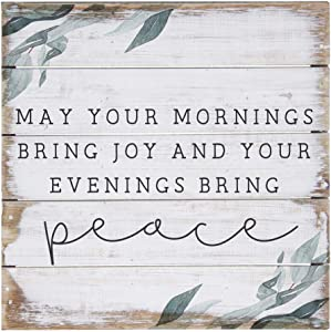 """Simply Said, INC Perfect Pallet Petites 8"""" Wood Sign - May Your Mornings Bring Joy and Your Evenings Bring Peace"""