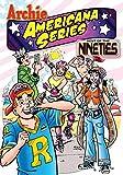 Best of the Nineties / Book #1 (Archie Americana Series)
