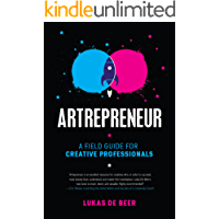 ARTREPRENEUR: A Field Guide for Creative Professionals