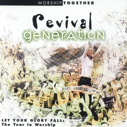 Revival Generation: Let Your G...