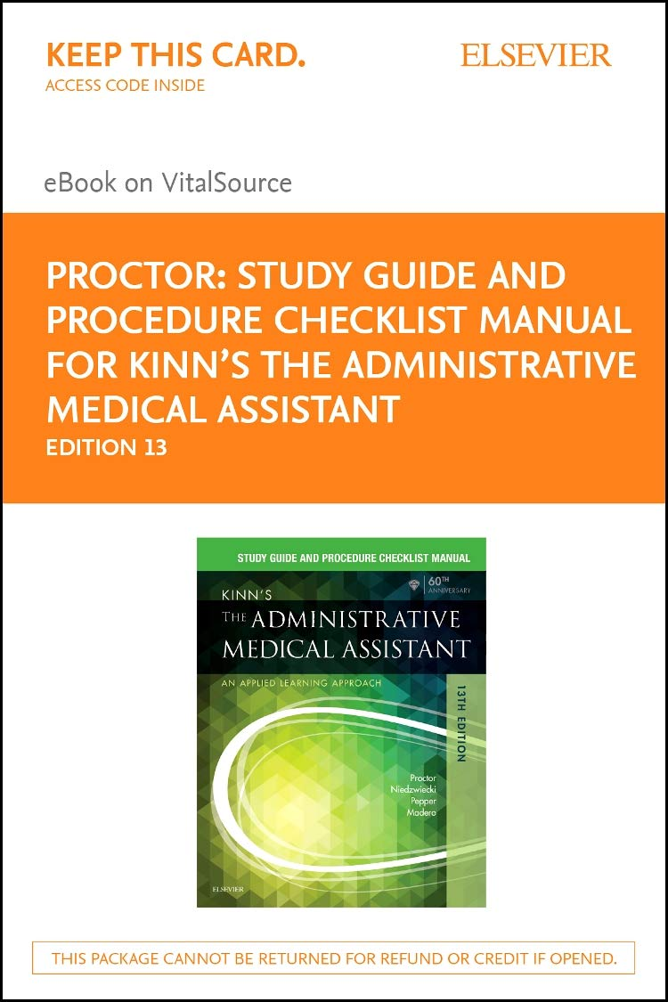 Study Guide For Kinn's the Administrative Medical Assistant - Elsevier  E-Book on Vitalsource (Retail Access Card: An Applied Learning Approach, ...