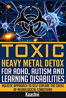 Toxic Heavy Autism Learning Disabilities ebook product image
