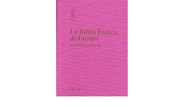 La biblia erótica de Europa: Amazon.es: Erika Lust: Libros