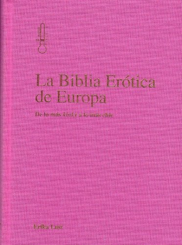 Descargar Libro La Biblia Erótica De Europa Erika Lust