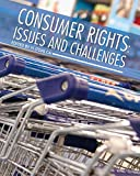 Consumer Rights: Issues and Challenges