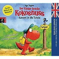 Der kleine Drache Kokosnuss kommt in die Schule: Englisch lernen mit dem kleinen Drachen Kokosnuss. - Sprach-Hörbuch mit Vokabelteil (Die Englisch Lernreihe mit dem Kleinen Drache Kokosnuss, Band 1)