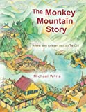 The Monkey Mountain Story, Michael White, 1481716077