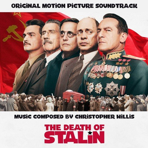 CHRISTOPHER WILLIS - The Death of Stalin /