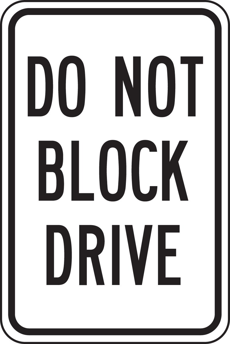 Accuform FRP257RA Engineer-Grade Reflective Aluminum Parking Sign, Legend''DO NOT BLOCK DRIVE'', 18'' Length x 12'' Width x 0.080'' Thickness, Black on White
