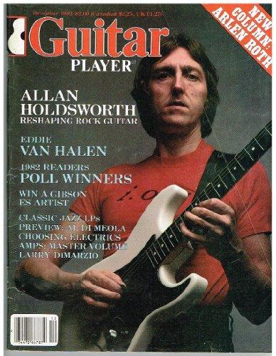 Guitar Player Magazine (December 1982) Allan Holdsworth Reshaping Rock Guitar / Eddie Van Halen