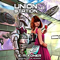SPY NIGHT ON UNION STATION: EARTHCENT AMBASSADOR, BOOK 4