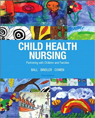 Child Health Nursing 3rd Edition Child Health Nursing Partnering
