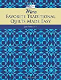 More Favorite Traditional Quilts Made Easy, Jo Parrott, 1564779793