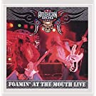 Foamin' At the Mouth - Live!