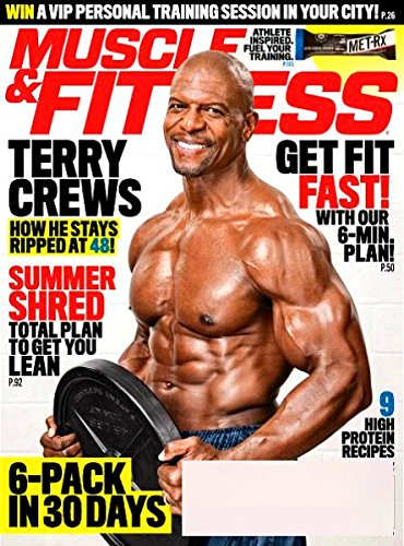 MUSCLE & FITNESS Magazine June 2017 TERRY CREWS, Sebastian Lietget, Super Salads