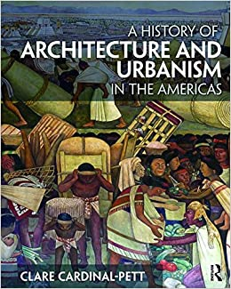 Book A History of Architecture and Urbanism in the Americas