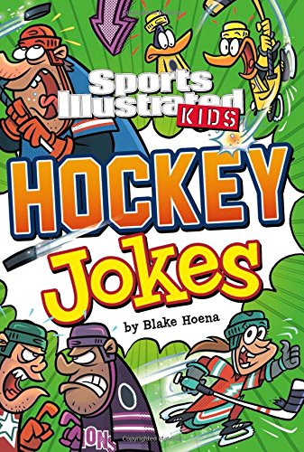 Sport Illustrated Kids Hockey Jokes! (Sports Illustrated Kids All-Star Jokes!)