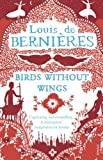 Birds Without Wings by Louis de Bernières front cover