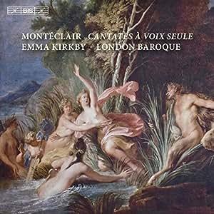 Monteclair: Cantates A Voix Se