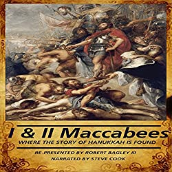 The Books of I & II Maccabees