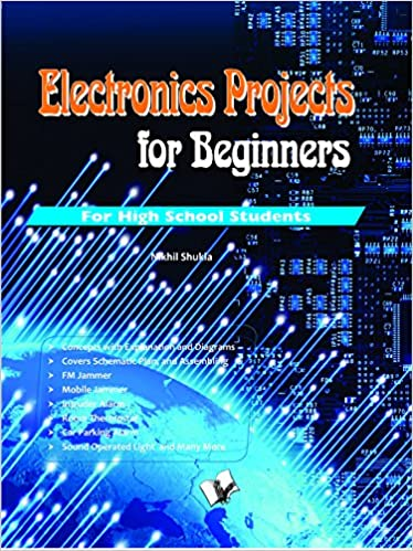Buy Electronics Projects for Beginners Book Online at Low Prices in ...