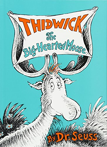 Thidwick the Big-Hearted Moose (Classic Seuss) Big Moose
